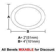 "BVO24-Oval Bevel 2""x4"""